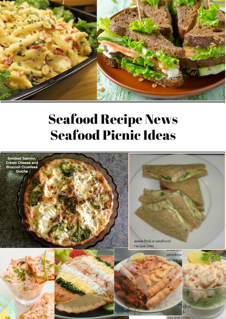 Seafood Picnic Ideas Seafood Recipe News Issue 14