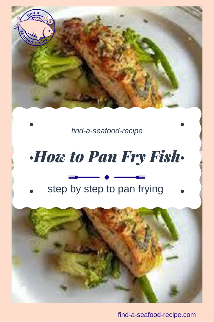 Pan fry fish recipes for Tasty fish recipes
